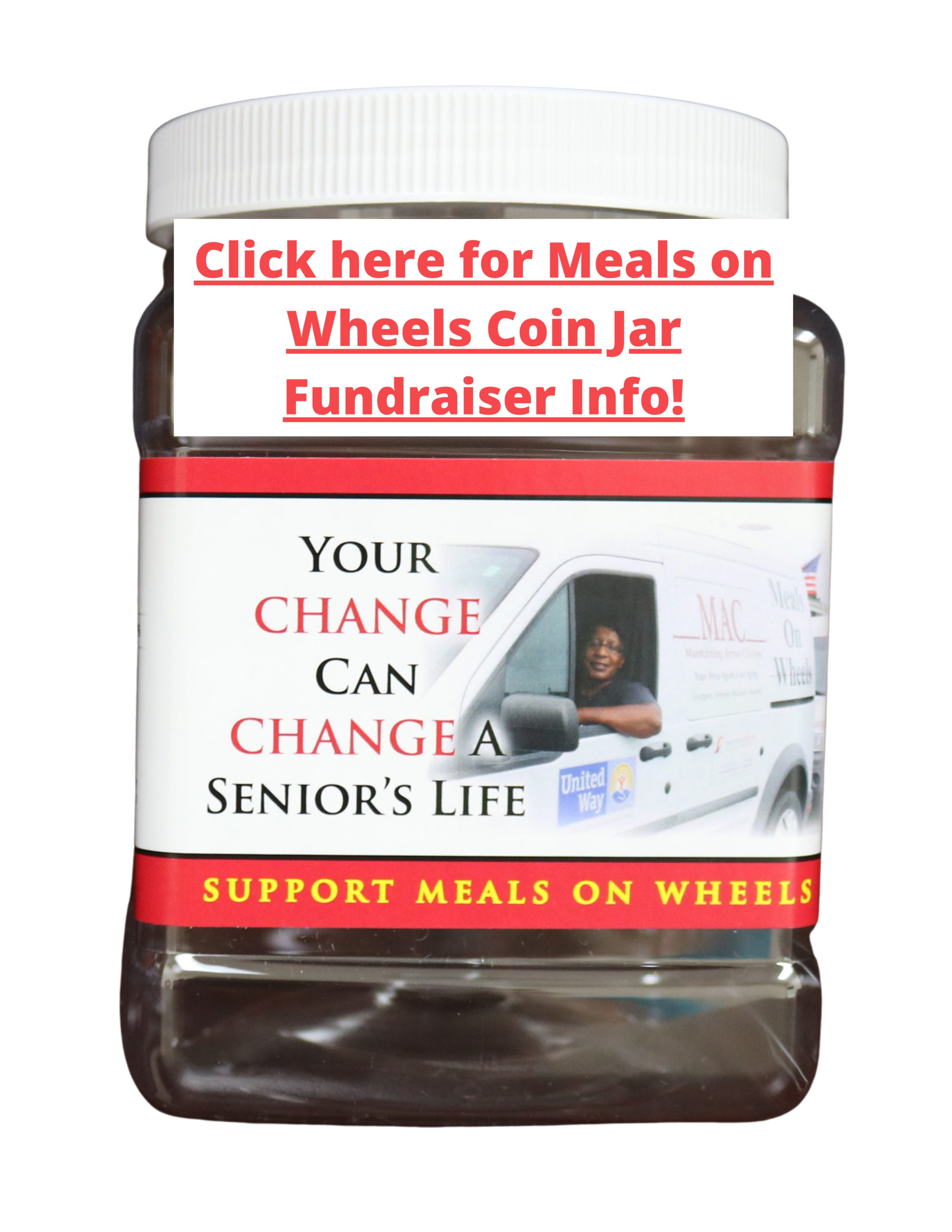Information on our Meals on Wheels Coin Jar Fundraiser